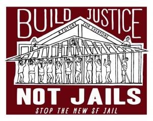 Build justice not jails