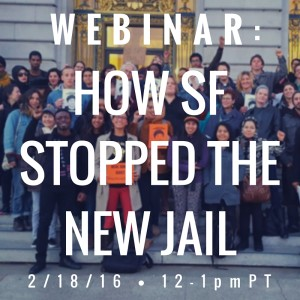 -Webinar- How SF Stopped the New Jail- web